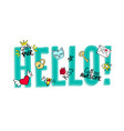 hello lettering with girly doodles vector image vector image