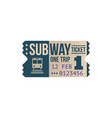 one trip subway ticket isolated passenger pass vector image vector image