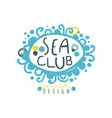 sea club logo design with hand drawn lettering in vector image vector image