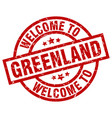 Welcome to greenland red stamp vector image