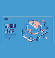 world news isometric landing page media business vector image vector image