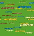 adventure typography pattern vector image