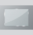 glass plate on transparent background acrylic vector image vector image