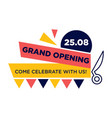 grand opening come celebrate with us on 25 august