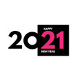 2021 text logo design happy new year label vector image vector image