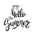 brush lettering composition isolated phrase hello vector image