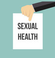 man showing paper sexual health text vector image vector image