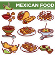 mexican food cuisine traditional dishes vector image vector image