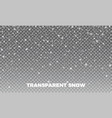 transparent snow transparent snow vector image