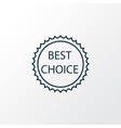 best choice icon line symbol premium quality vector image vector image