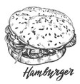 big burger hamburger hand drawn vector image