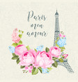 eiffel tower symbol with spring flowers vector image