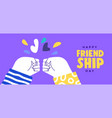 friendship day banner friends doing fist bump vector image vector image