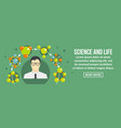 science and life banner horizontal concept vector image