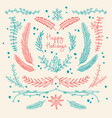 winter holidays hand drawn floral template vector image