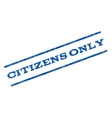 Citizens Only Watermark Stamp vector image vector image