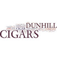 find the last of the dunhill cigars text vector image vector image