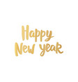 happy new year card golden hand drawn lettering vector image vector image