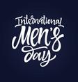 international men day - hand drawn brush vector image