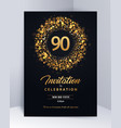90 years anniversary invitation card template vector image vector image