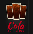cola poster soft drink flat vector image