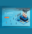 is written air polution 3d vector image vector image