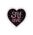 self love lettering vector image vector image