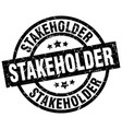 stakeholder round grunge black stamp vector image vector image
