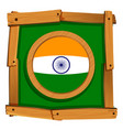 flag of india in wooden frame vector image vector image