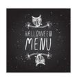 Halloween menu on chalkboard background vector image