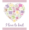 I love knitting heart vector image