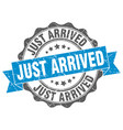 just arrived stamp sign seal vector image vector image