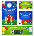 posters for soccer club football game vector image vector image