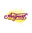 august lettering on pencil strokes background