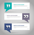 Set of banners with a quote bubble vector image
