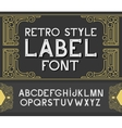 vintage label font Retro style vector image vector image