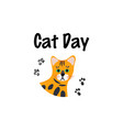 greeting card with text cat day portrait vector image vector image