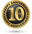 happy 10th years anniversary gold label vector image