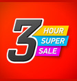 3 hour super sale banner special offer big sale vector image vector image