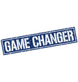 game changer square grunge stamp vector image vector image