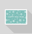 greeting new year card with snowflakes pattern vector image