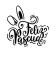 happy easter feliz pascua spanish christian vector image