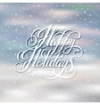 happy holidays greeting card design with snow and vector image