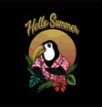 toucan bird hello summer vector image