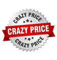 crazy price round isolated silver badge vector image vector image