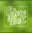 lettering growbox vector image vector image