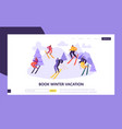 ski resort winter holidays landing page template vector image vector image