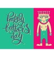 greeting card template for Father Day with hand vector image vector image