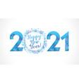 2021 snowflake ball white bg vector image