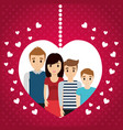 lovely family poster heart together vector image